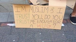 I'M MUSLIM & I TRUST YOU. DO YOU TRUST ME ENOUGH FOR A HUG?   MANCHESTER