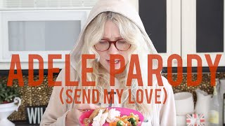 Adele Send My Love (To Your New Mother) Mom Parody