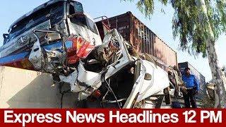 Express News Headlines - 12:00 PM - 2 June 2017