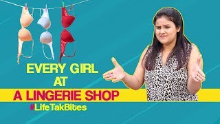 Girls at a Lingerie Shop | Awkward Shopping Experiences of Girls | Life Tak Bites | Period Struggles