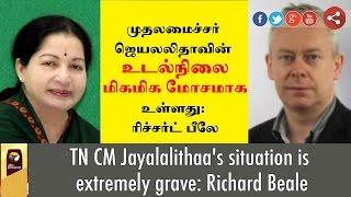 Dr. Richard Beale calls Jayalalithaa's situation 'extremely grave'