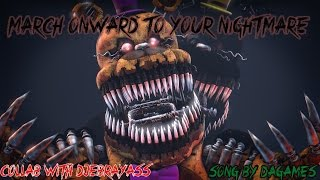 March Onward To Your Nightmare By DAGames [ FNAF REDO  SFM] [Collab with Djebrayass]