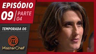 MASTERCHEF BRASIL (19/05/2019) | PARTE 4 | EP 09 | TEMP 06