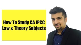 How to Study CA IPCC Law ? Business Law, Company Law, Ethics and Communication
