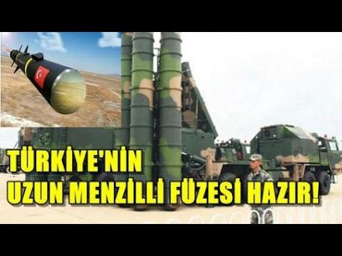 Türkiye'nin İlk Yerli Uzun Menzilli Füzesi