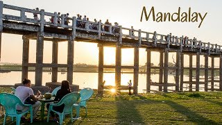 6 Amazing Places to See | Mandalay, Myanmar
