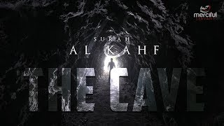 THE CAVE - AL-KAHF (QURAN PROTECTION AGAINST DAJJAL)