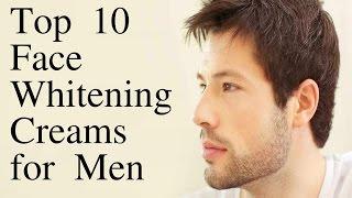 Skin Care Men : Top 10 Face Whitening Creams for Men - BEST FAIRNESS CREAM?