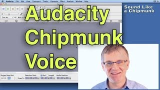 Audacity Tutorial How to make a Chipmunk Voice - Voice Effects - Change Pitch Vocal Effects