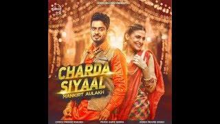 Charda Siyaal By Mankirat Aulakh 2016 Latest Punjabi Song