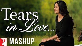 Tears In Love - Mashup