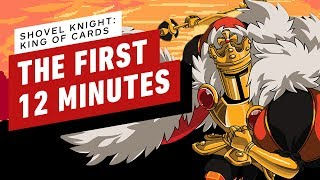Shovel Knight King of Cards: The First 12 Minutes