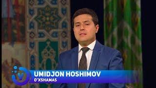 Umidjon Hoshimov - O'xshamas | Умиджон Хошимов - Ухшамас (mumtoz navolar)