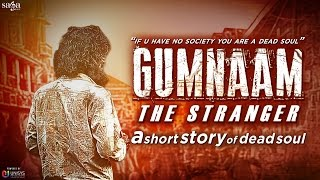 Gumnaam - The Stranger | An Inspirational Short Film | Latest Movies 2015 | Short films