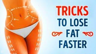7 SIMPLE TRICKSTO LOSE FAT FASTER