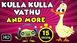 Kulla Kulla Vathu and More | 15+ Mins Non-Stop Compilations | Tamil Rhymes for Kids