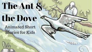 The Ant and the Dove (Animated Stories for Kids)