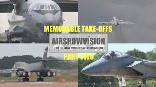 MEMORABLE TAKE OFFS: PART 2 (airshowvision)