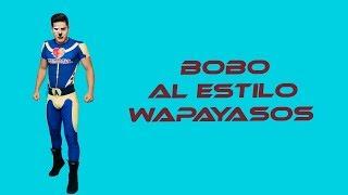 Bobo J Balvin Cover By Wapayasos Y Horripicosos Bobogenial