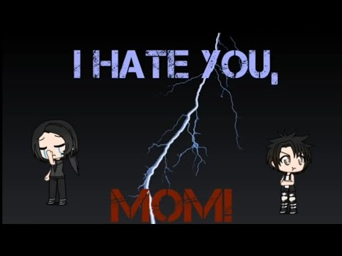 I Hate You, Mom! Sad mini movie ~ GachaVerse