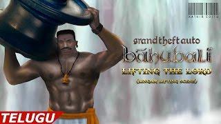 Grand Theft Auto - San Andreas - Bahubali:The Beginning (Telugu) - Lingam Lifting Scene Remix
