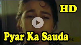 Kar Na Sake Hum Pyar Ka Sauda Full HD 1080p