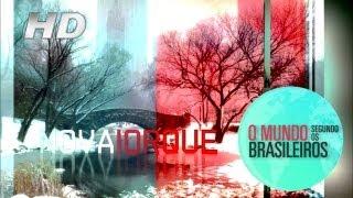 Nova Iorque (EUA)   O Mundo Segundo os Brasileiros   01/03/2011   HD