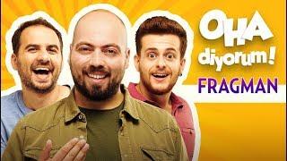 OHA Diyorum - Film Fragmanı (3 Kasım