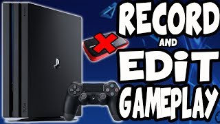 How to Record and Edit PS4 Videos for YouTube (NO CAPTURE CARD)
