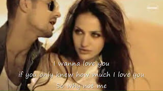 Enrique Iglesias - Why Not Me - Video Montage+Lyrics
