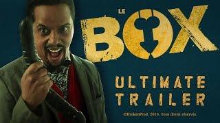 LE BOX - Ultimate Trailer