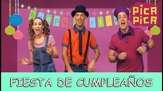 Pica-Pica - Fiesta de Cumpleaños (Videoclip Oficial)