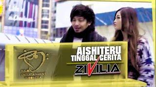ZIVILIA - AISHITERU TINGGAL CERITA #ATC - OFFICIAL MUSIC VIDEO