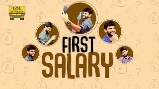 First Salary || Lol Ok Please