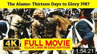 The Alamo: Thirteen Days to Glory 1987 FuII'-Movi'estream