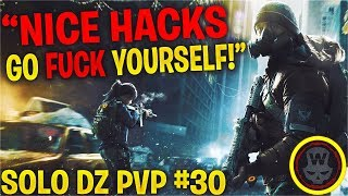 I GOT NICE HACKS! SOLO DZ PVP #30 (The Division 1.8)