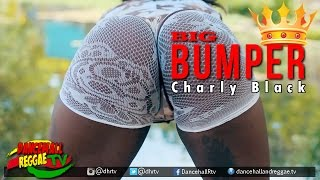 Charly Black - Big Bumper [Official Music Video] ♫Dancehall 2017