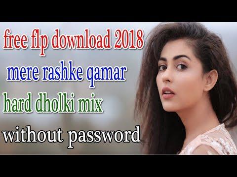 Xxx Mp4 Free Flp Download 2018 Mere Rashke Qamar Hard Dholki Mix 3gp Sex