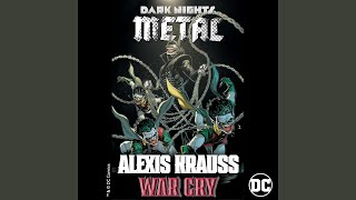 War Cry (from DC's Dark Nights: Metal Soundtrack)
