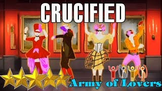 Crucified - Army Of Lovers | Just Dance 4 | Best Dance Music