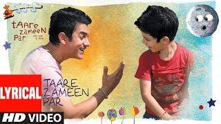 Lyrical : Taare Zameen Par  (Title Song) | Aamir Khan, Darsheel Safary | Shankar, Ehsaan, Loy |