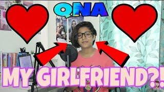 MALLIKA IS MY GIRLFRIEND/GF?!   CHANNEL UPDATES   NEON MAN QNA  