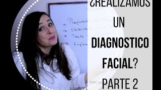 DIAGNOSTICO FACIAL PARTE 2