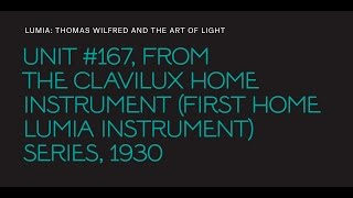 "Thomas Wilfred, ""Unit #167,"" from the ""Clavilux Home Instrument"" series"