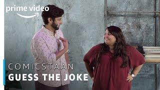 #GuessTheJoke - Kanan & Sumukhi | Comicstaan | Prime Original