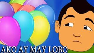 Ako ay may lobo | MGA AWITING PAMBATA SA FILIPINO/TAGALOG + 22 min Kantang pambata