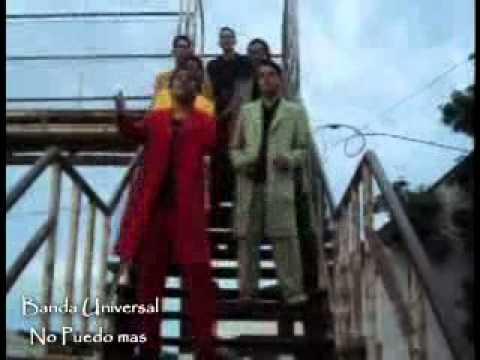01 Banda Universal No Puedo Mas.3gp