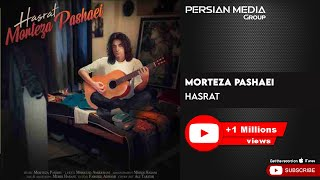 Morteza Pashaei - Hasrat (مرتضی پاشایی - حسرت)