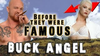 BUCK ANGEL - Before They Were Famous