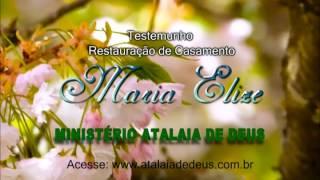 Testemunho de Maria Elize